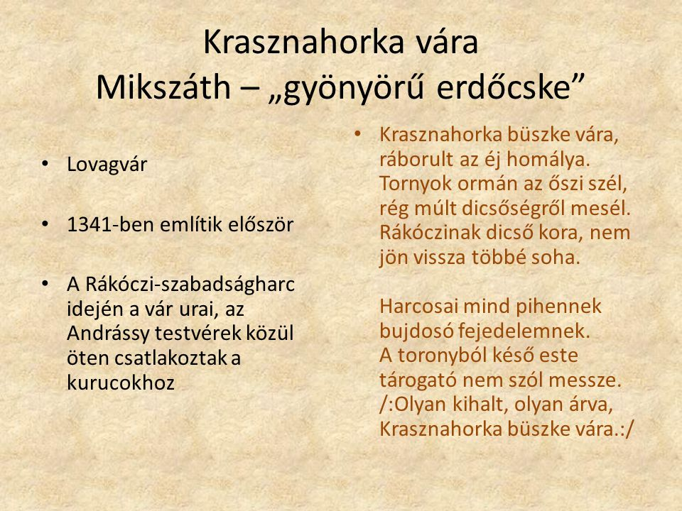 """Krasznahorka vára Mikszáth – """"gyönyörű erdőcske"""