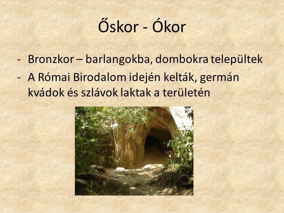 Őskor - Ókor Bronzkor – barlangokba, dombokra települtek