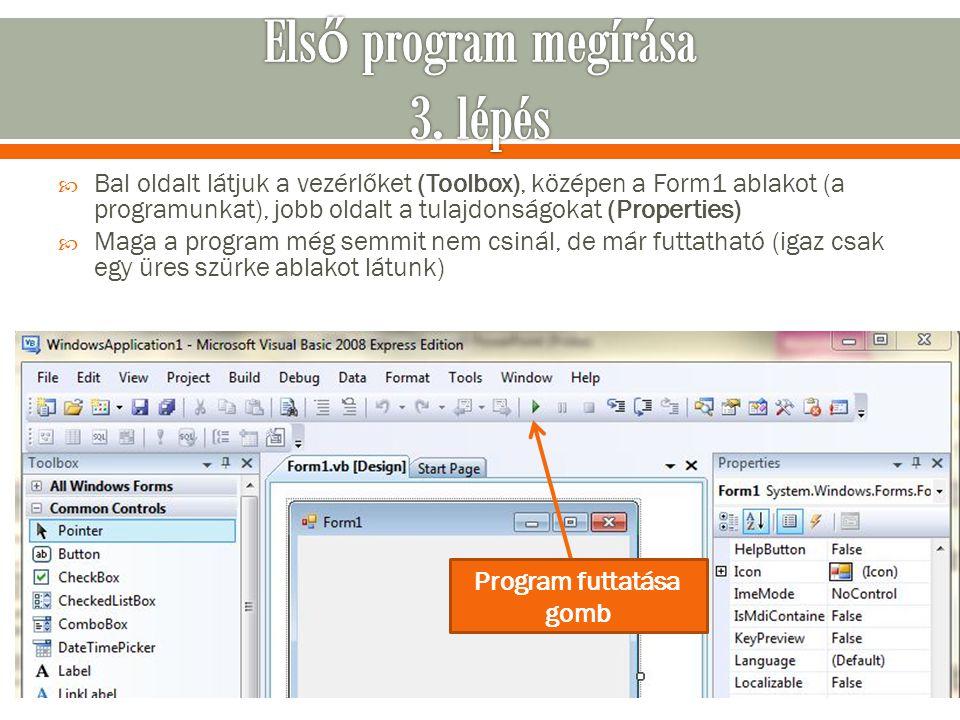 Első program megírása 3. lépés
