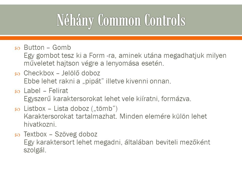 Néhány Common Controls
