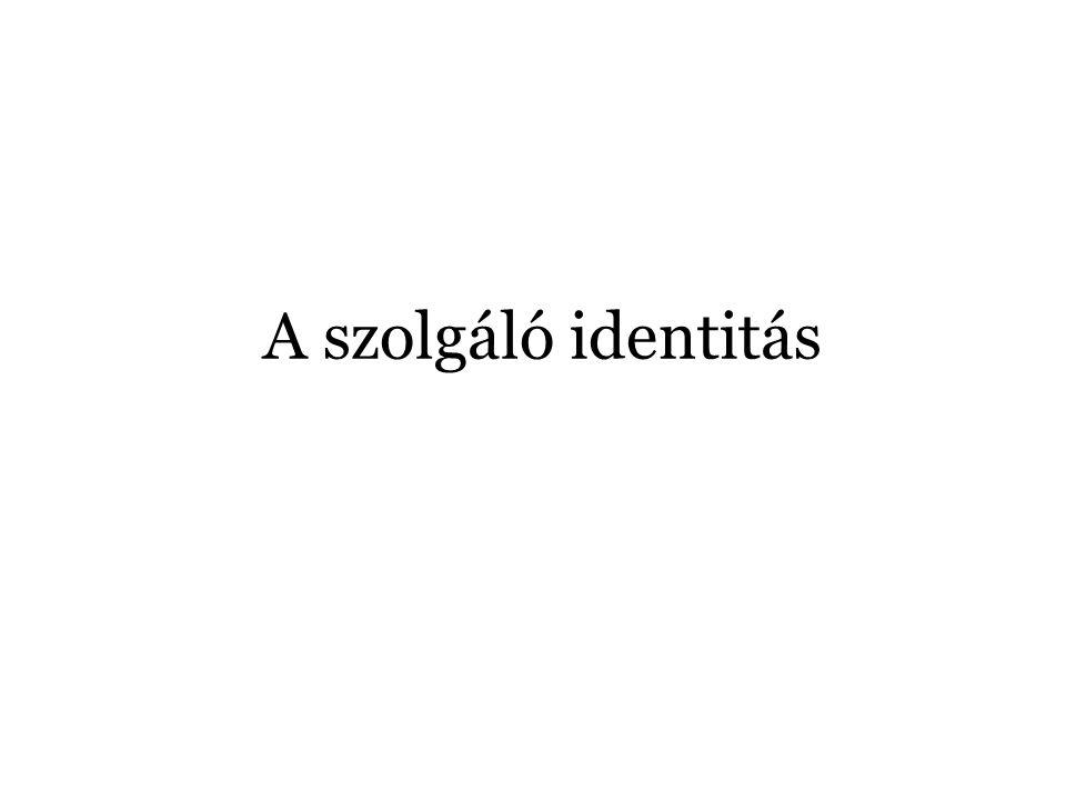 A szolgáló identitás