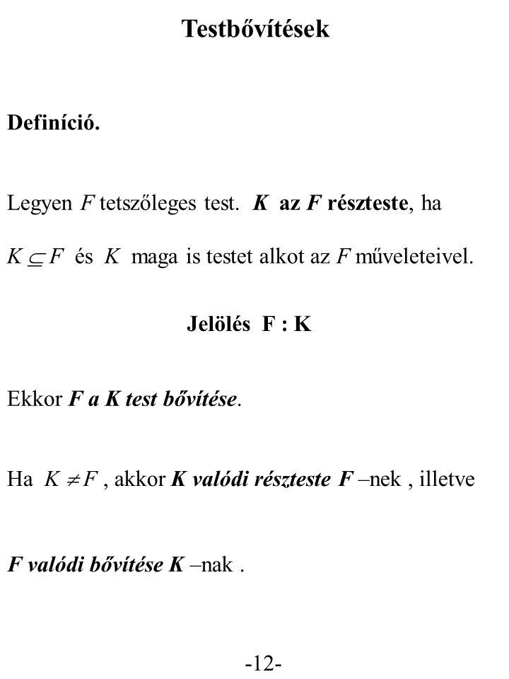 Testbővítések Definíció.
