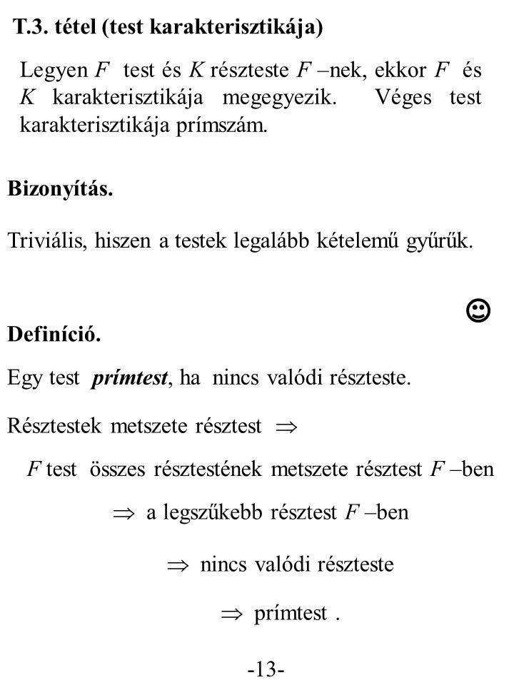 T.3. tétel (test karakterisztikája)