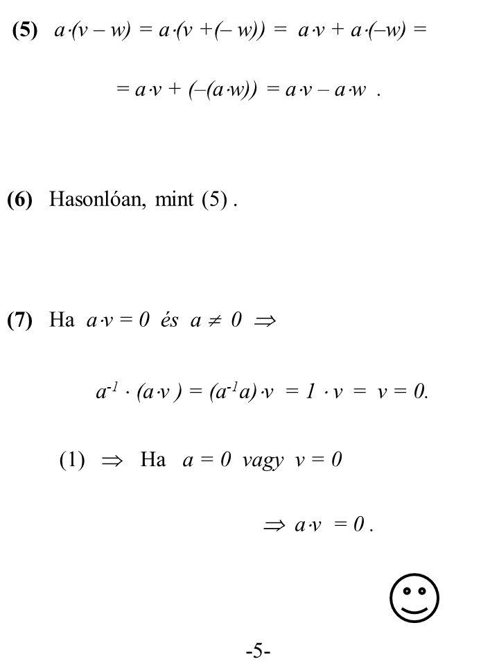 = av + (–(aw)) = av – aw .