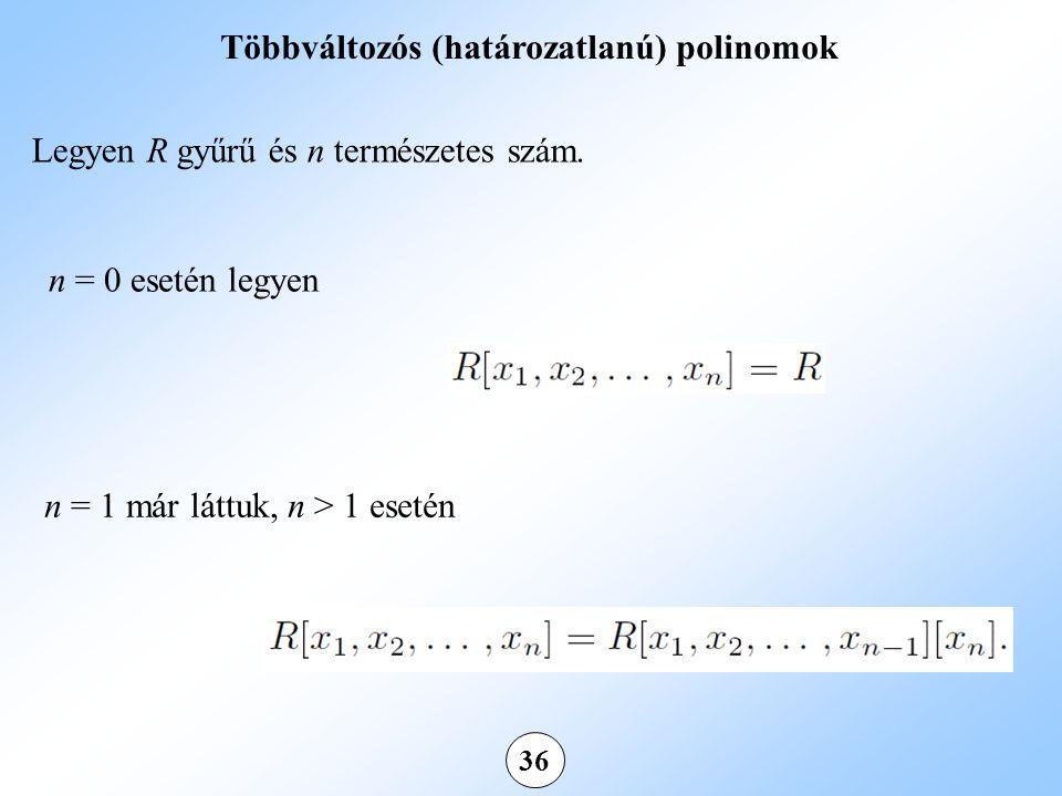 Többváltozós (határozatlanú) polinomok