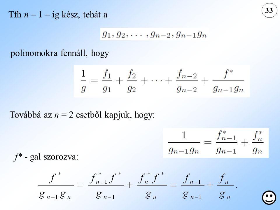 polinomokra fennáll, hogy
