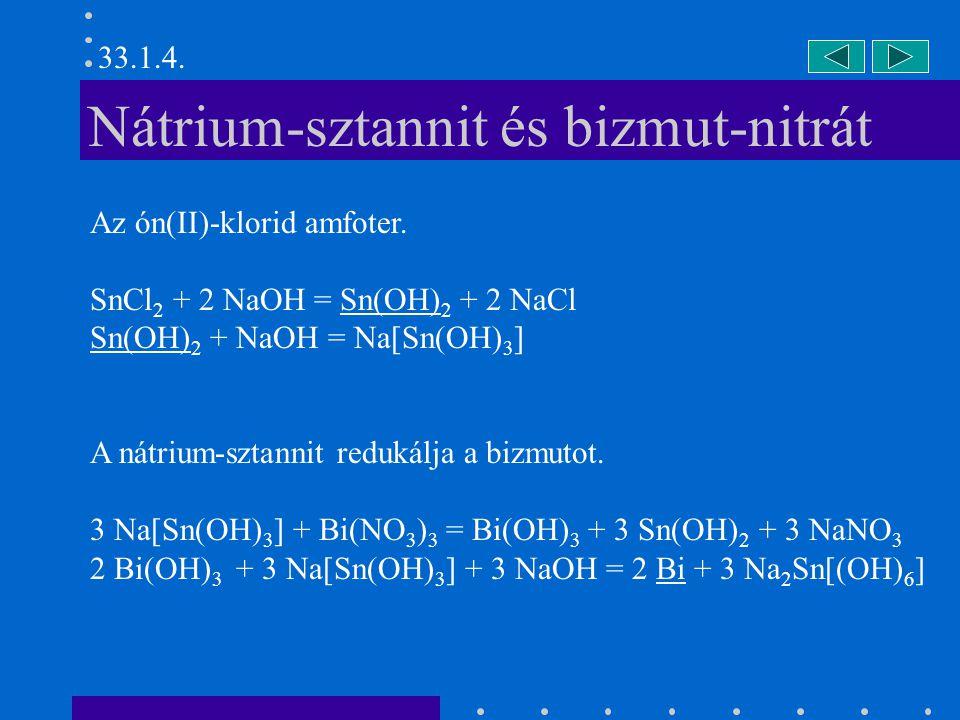 Nátrium-sztannit és bizmut-nitrát