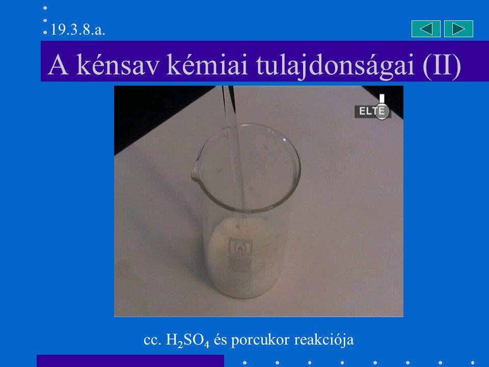 A kénsav kémiai tulajdonságai (II)