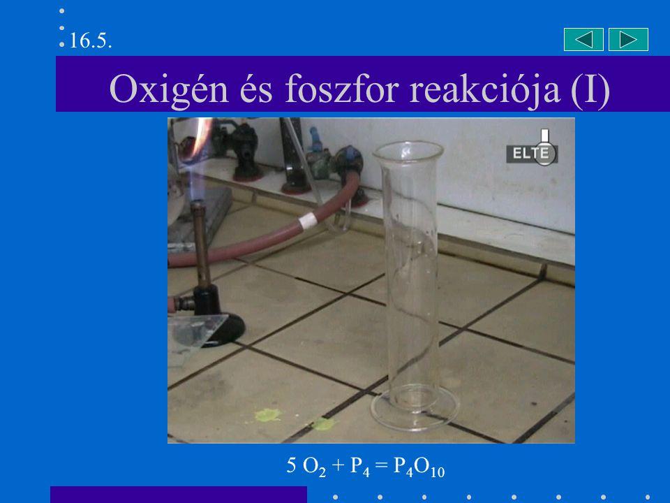Oxigén és foszfor reakciója (I)