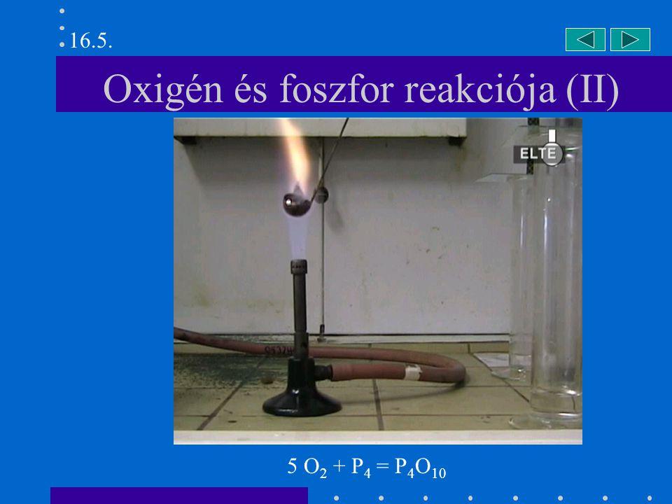 Oxigén és foszfor reakciója (II)