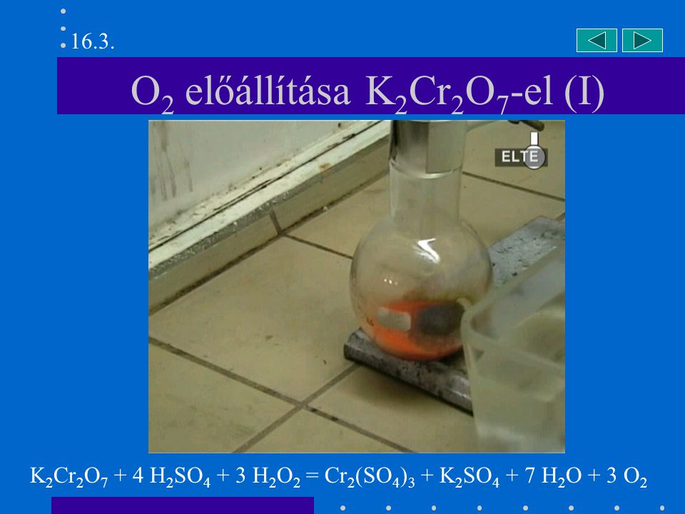 O2 előállítása K2Cr2O7-el (I)