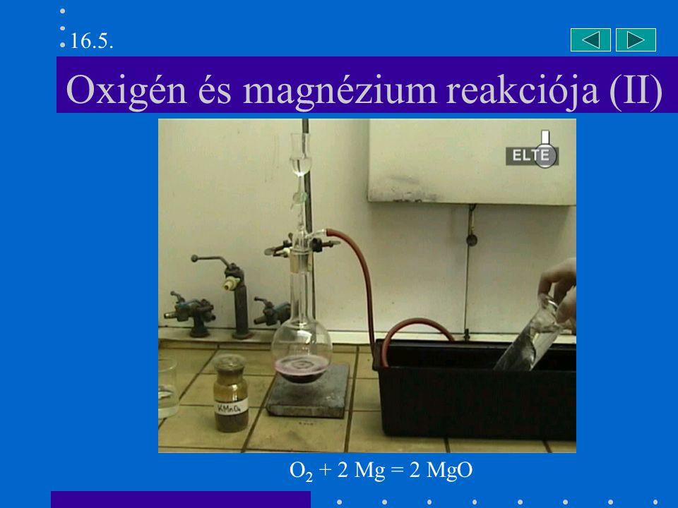Oxigén és magnézium reakciója (II)