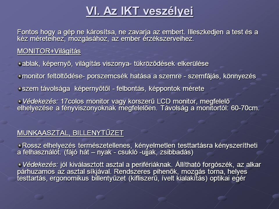 VI. Az IKT veszélyei