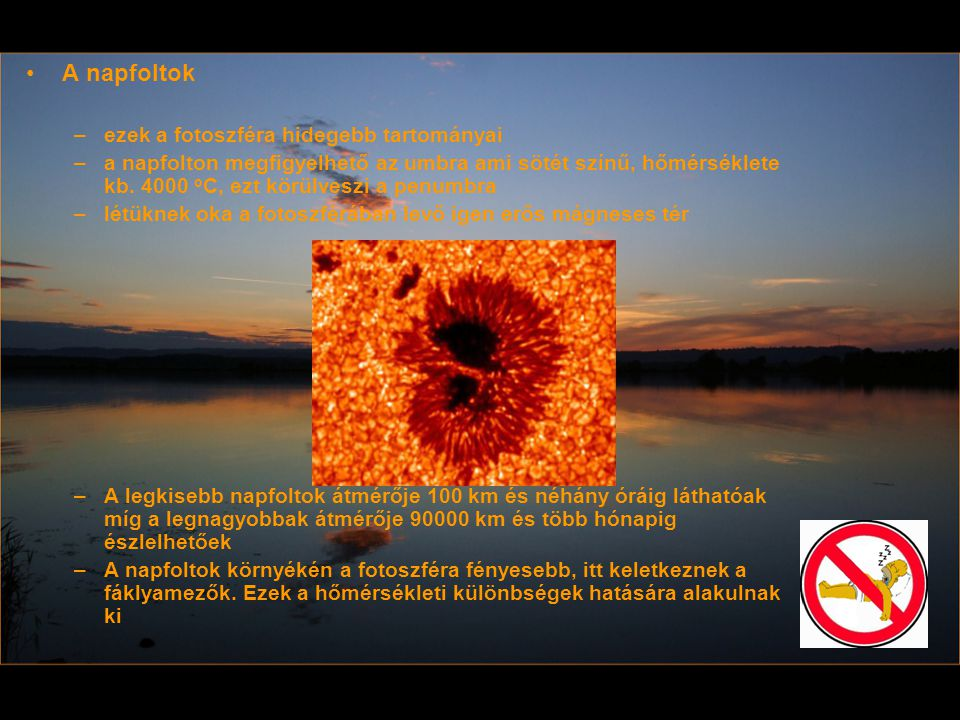 A napfoltok ezek a fotoszféra hidegebb tartományai