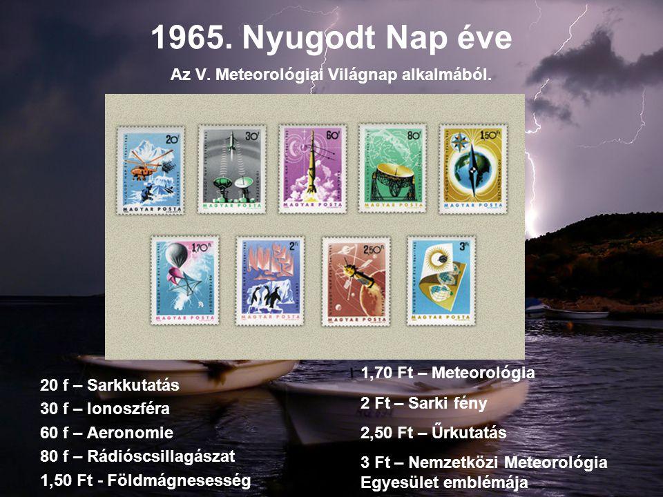 Az V. Meteorológiai Világnap alkalmából.