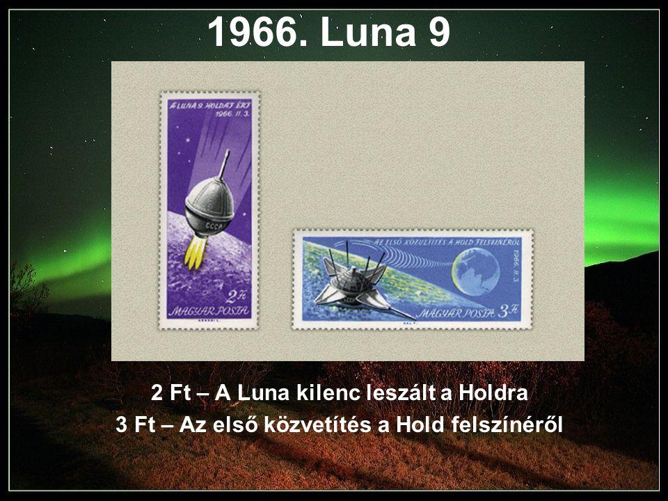1966. Luna 9 2 Ft – A Luna kilenc leszált a Holdra