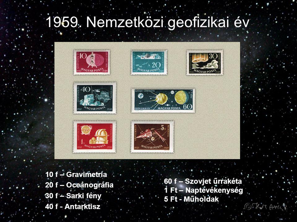 1959. Nemzetközi geofizikai év