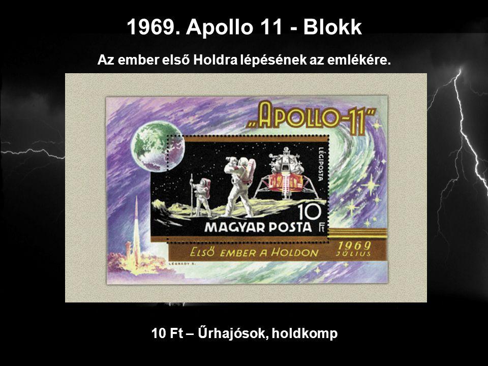 1969. Apollo 11 - Blokk Az ember első Holdra lépésének az emlékére.