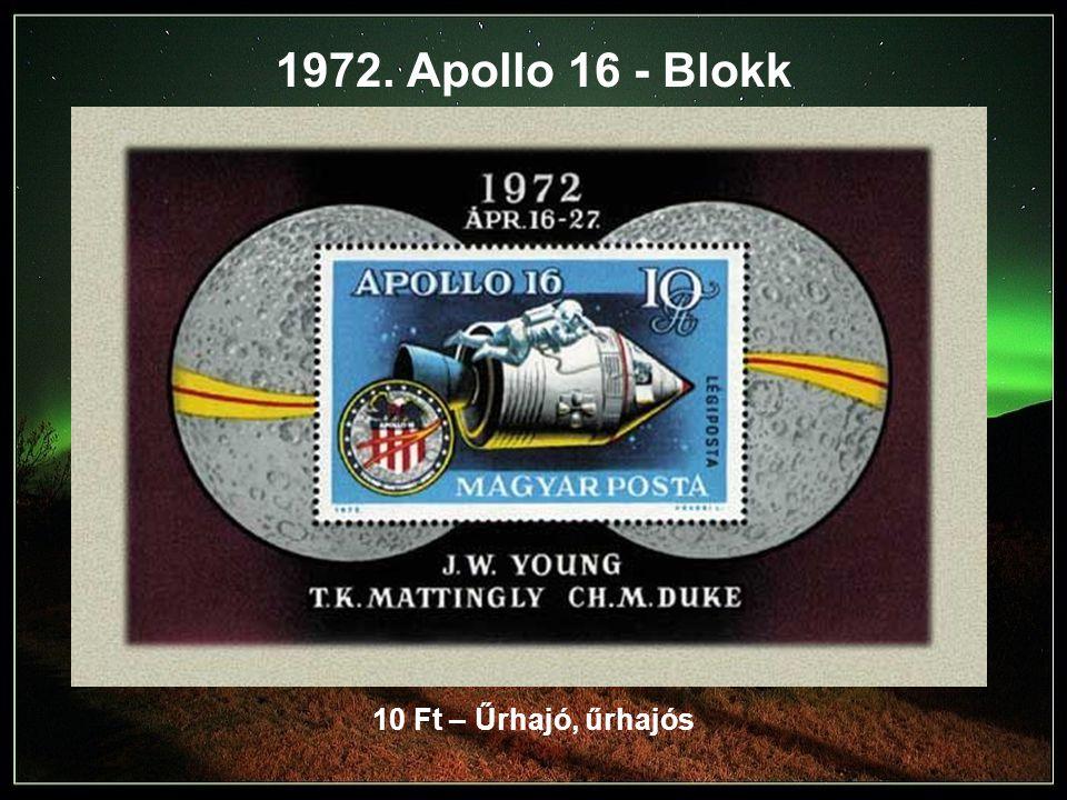1972. Apollo 16 - Blokk 10 Ft – Űrhajó, űrhajós