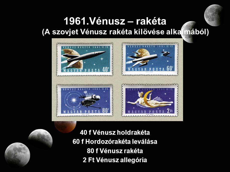 Vénusz – rakéta (A szovjet Vénusz rakéta kilövése alkalmából)