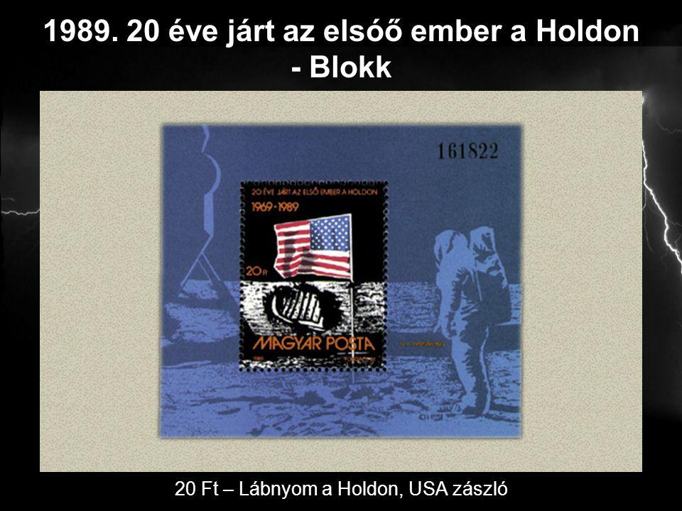 1989. 20 éve járt az elsóő ember a Holdon - Blokk