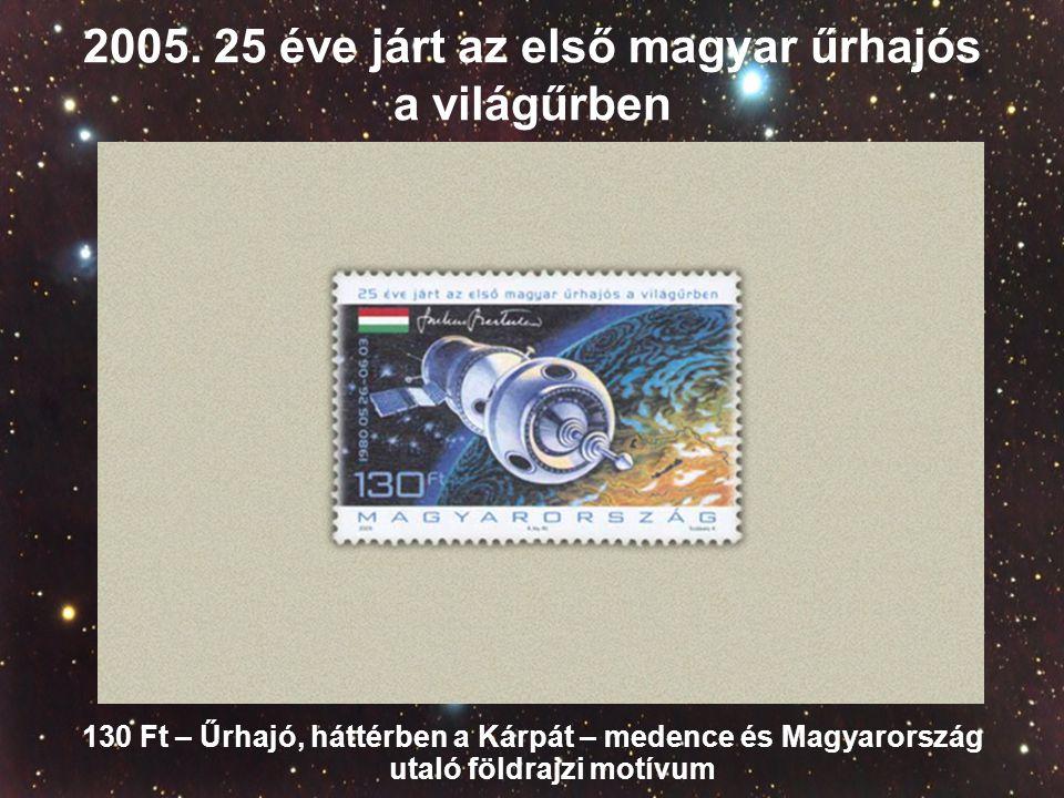 2005. 25 éve járt az első magyar űrhajós a világűrben