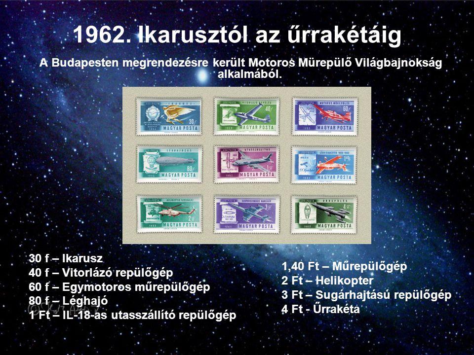 1962. Ikarusztól az űrrakétáig