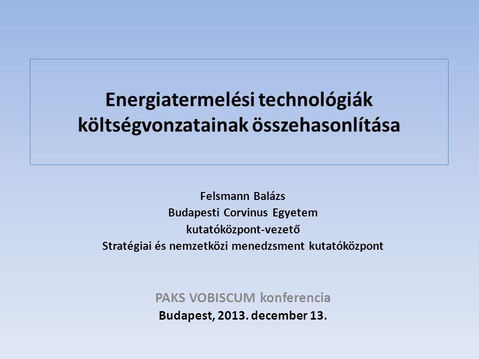 Energiatermelési technológiák költségvonzatainak összehasonlítása