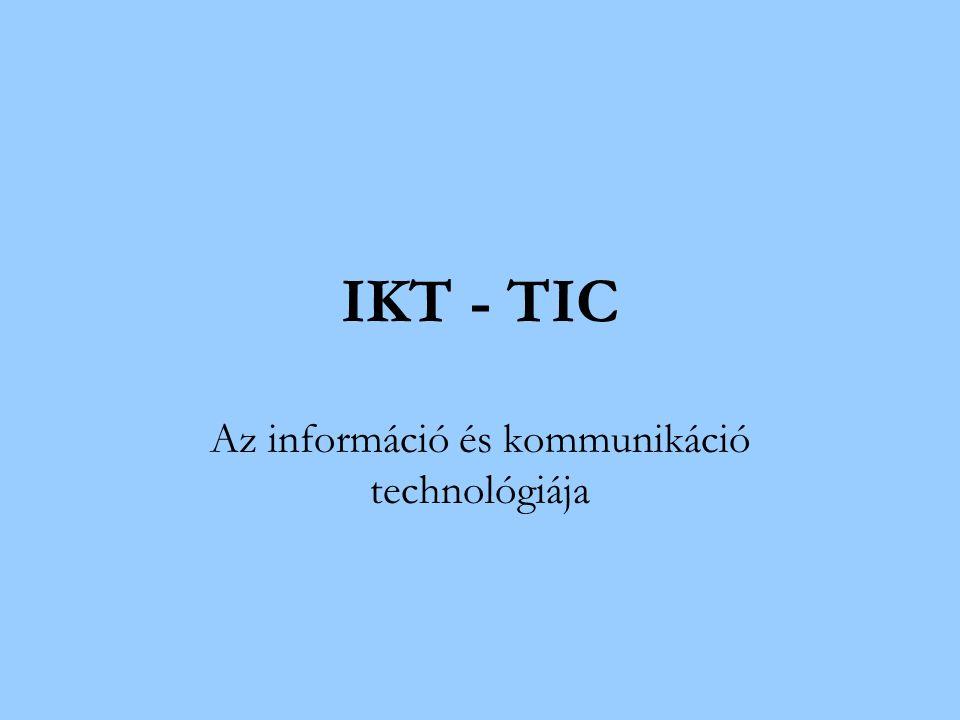 Az információ és kommunikáció technológiája