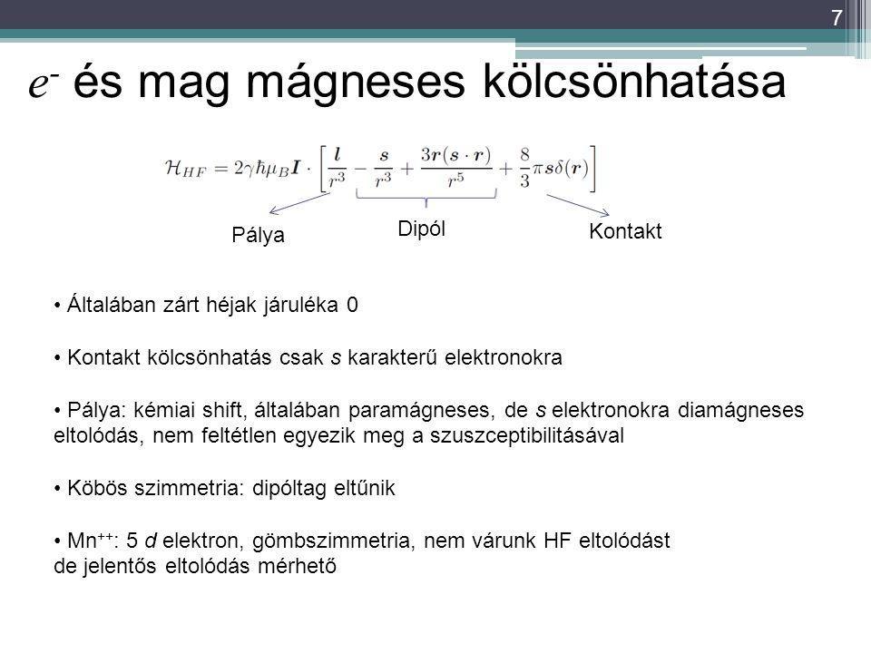 e- és mag mágneses kölcsönhatása