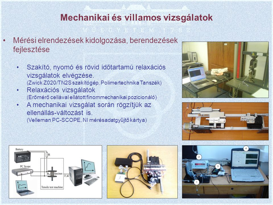 Mechanikai és villamos vizsgálatok