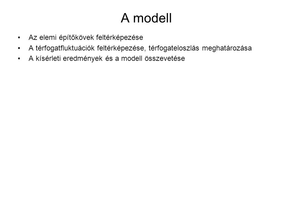 A modell Az elemi építőkövek feltérképezése