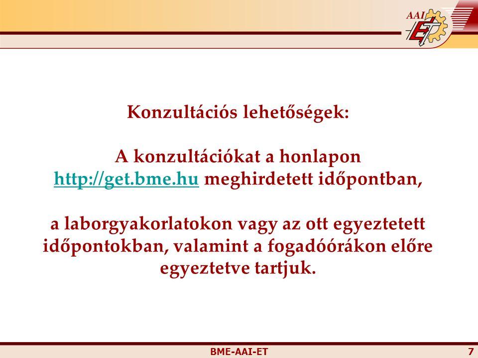 Konzultációs lehetőségek: A konzultációkat a honlapon http://get. bme