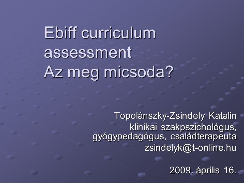 Ebiff curriculum assessment Az meg micsoda