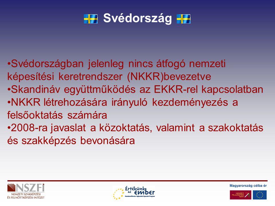 Svédország Svédországban jelenleg nincs átfogó nemzeti képesítési keretrendszer (NKKR)bevezetve. Skandináv együttműködés az EKKR-rel kapcsolatban.