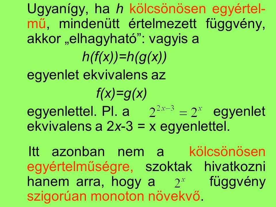 egyenlet ekvivalens az f(x)=g(x)