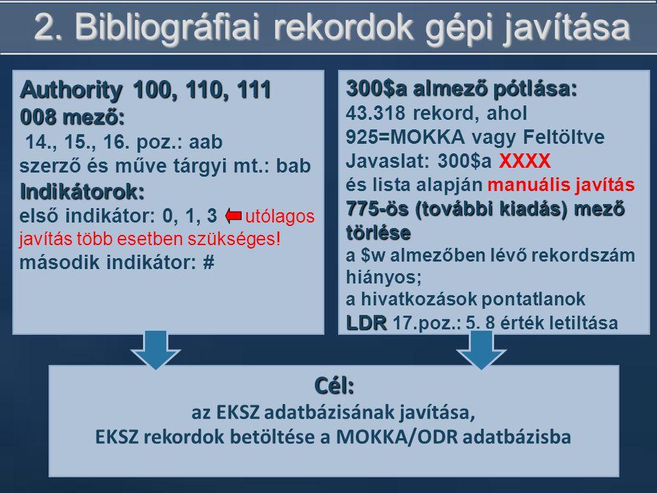 2. Bibliográfiai rekordok gépi javítása