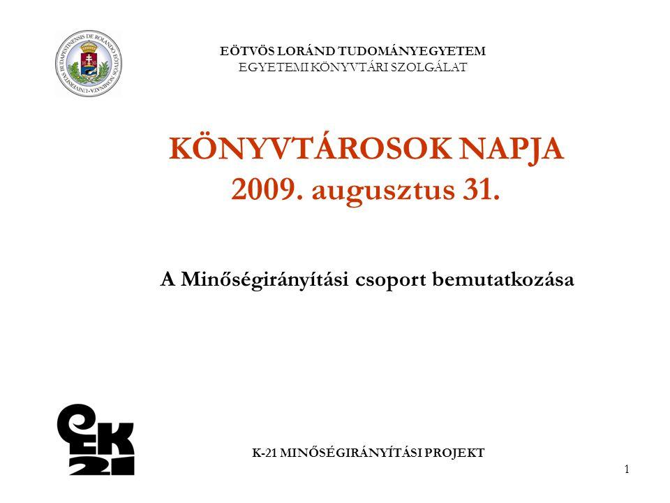 KÖNYVTÁROSOK NAPJA 2009. augusztus 31.