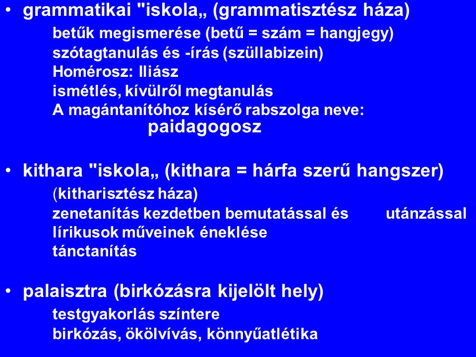 """grammatikai iskola"""" (grammatisztész háza)"""