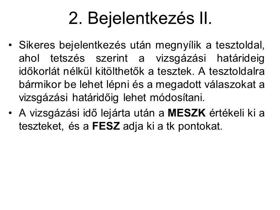 2. Bejelentkezés II.
