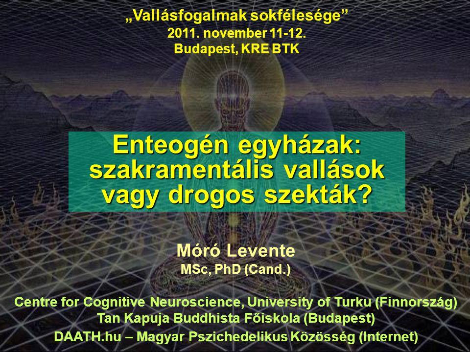 Enteogén egyházak: szakramentális vallások vagy drogos szekták
