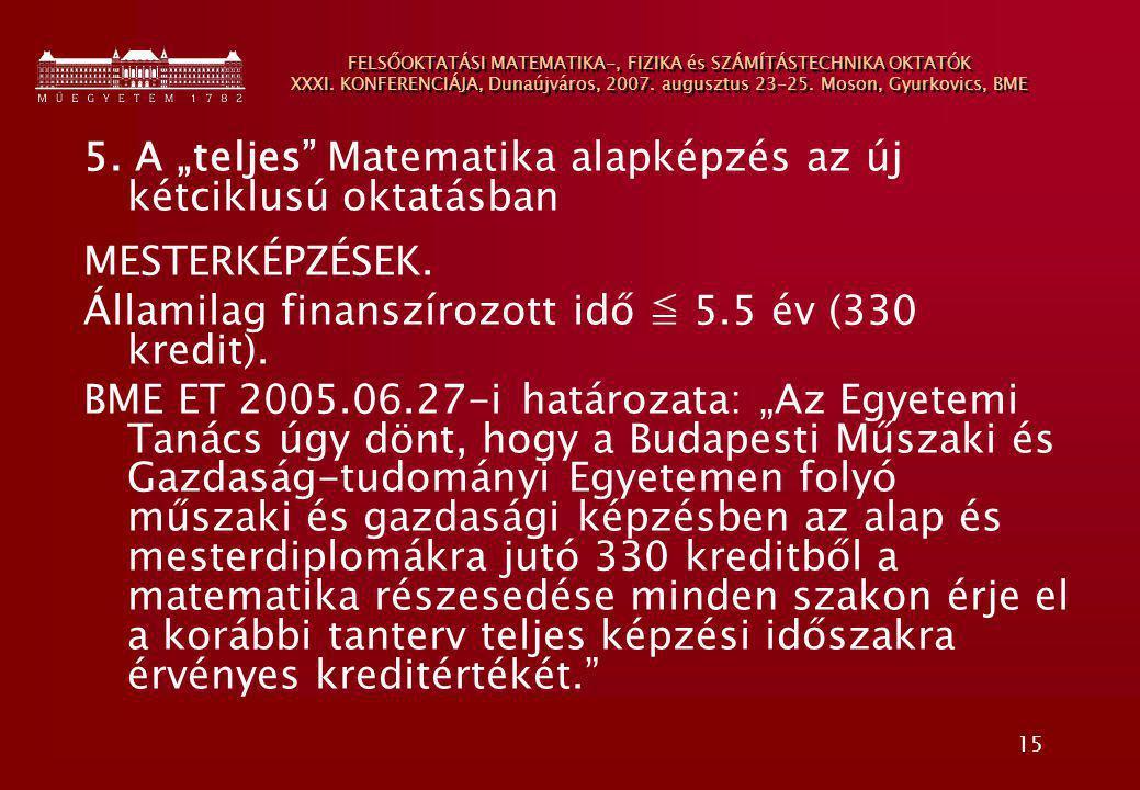 """5. A """"teljes Matematika alapképzés az új kétciklusú oktatásban"""