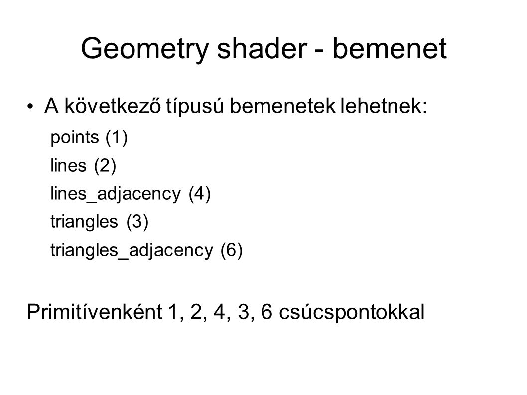 Geometry shader - bemenet