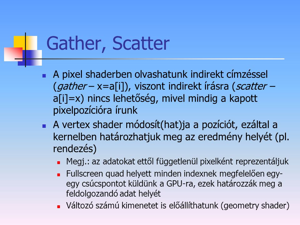 Gather, Scatter