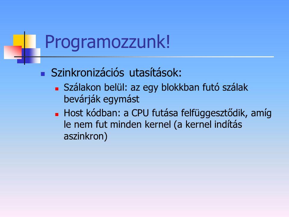 Programozzunk! Szinkronizációs utasítások: