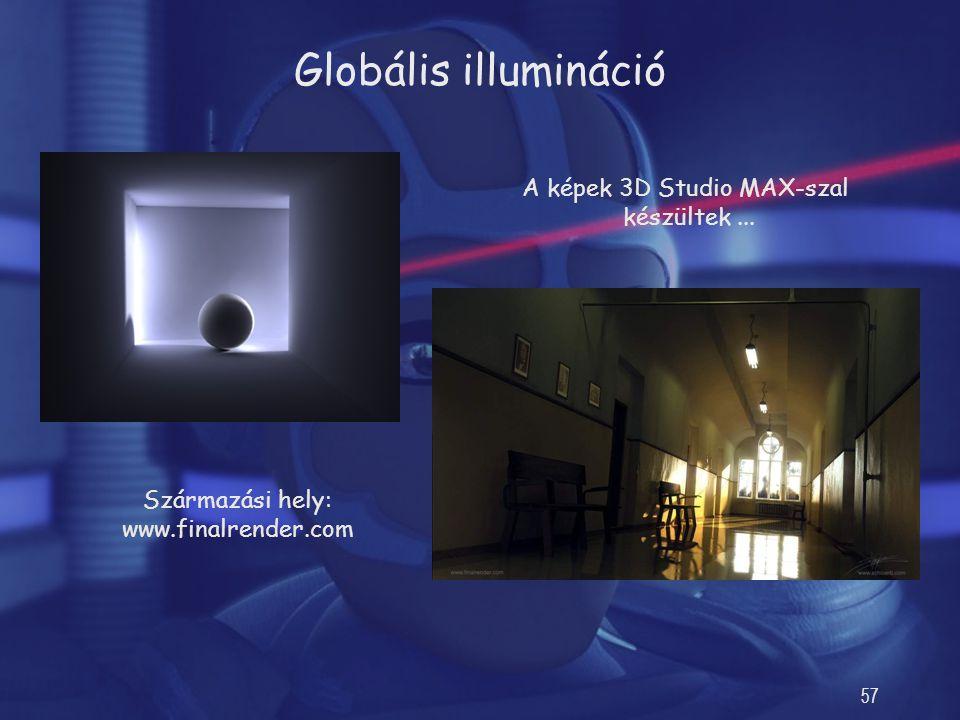A képek 3D Studio MAX-szal