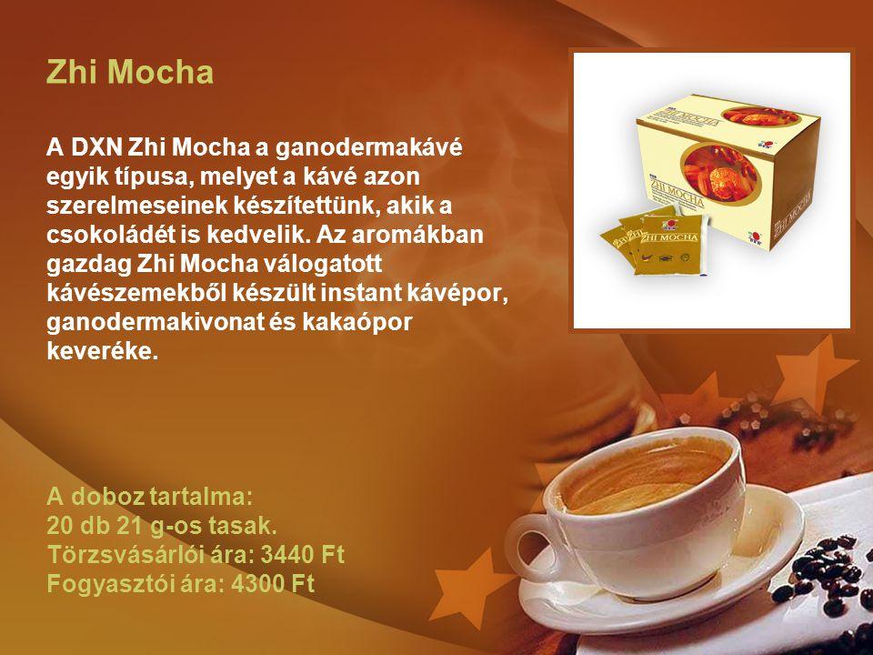 Zhi Mocha A DXN Zhi Mocha a ganodermakávé egyik típusa, melyet a kávé azon szerelmeseinek készítettünk, akik a csokoládét is kedvelik.