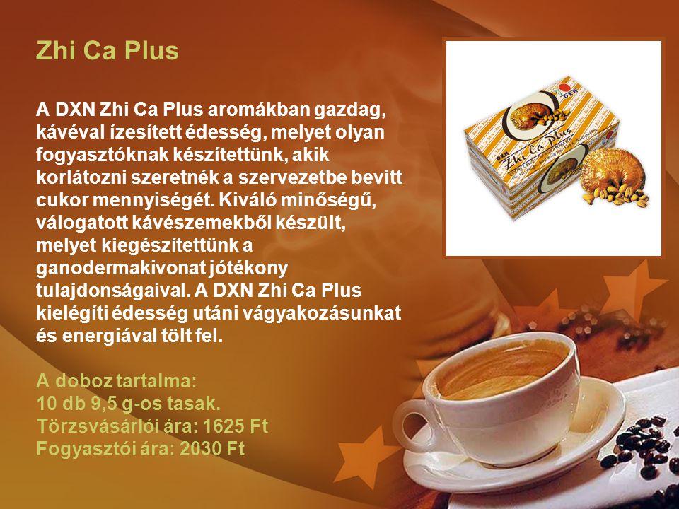 Zhi Ca Plus A DXN Zhi Ca Plus aromákban gazdag, kávéval ízesített édesség, melyet olyan fogyasztóknak készítettünk, akik korlátozni szeretnék a szervezetbe bevitt cukor mennyiségét.