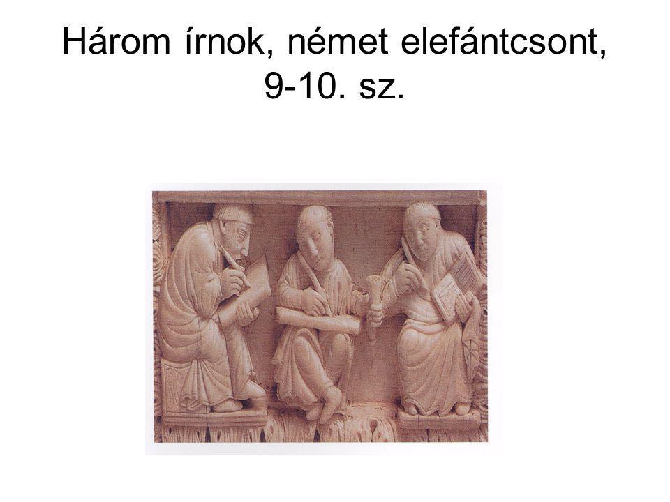 Három írnok, német elefántcsont, 9-10. sz.