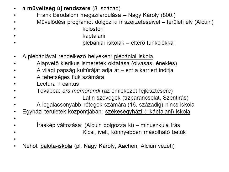 a műveltség új rendszere (8. század)